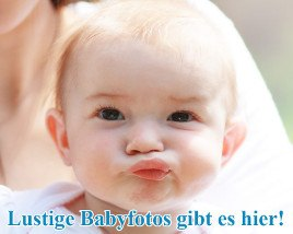 lustige, witzige, Babyfotos, Babybilder, Kinderfotos